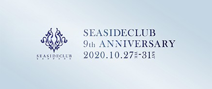SEASIDECLUB 9th ANNIVERSARY EVENT TICKET